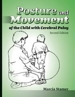 Image Posture and Movement of the Child With Cerebral Palsy–Second Edition copy