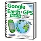 Image Google Earth and GPS Classroom Activities  Intermediate Science Grades 5-8