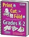 Image Print, Cut, and Fold Creative Technology Projects for K-2