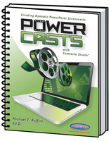 Image PowerCasts Creating Dynamic PowerPoint Screencasts with Camtasia Studio