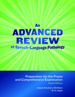 Image An Advanced Review of Speech–Language Pathology: Preparation for the Praxis and