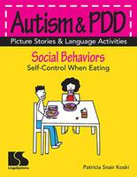 Image Autism & PDD Picture Stories & Language Activities Social Behaviors: Eating
