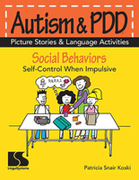 Image Autism & PDD Picture Stories & Language Activities Social Behaviors: Impulsive