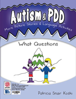 Image Autism & PDD More Picture Stories & Language Activities: What Questions
