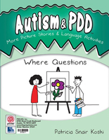 Image Autism & PDD More Picture Stories & Language Activities: Where Questions