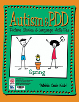 Image Autism & PDD Picture Stories & Language Activities: Spring