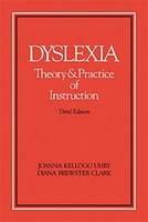 Image Dyslexia Theory and Practice of Instruciton Third Edition