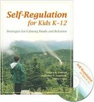 Image Self-Regulation for Kids K-12: Strategies for Calming Minds and Behavior