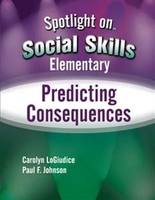 Image Spotlight on Social Skills Elementary: Predicting Consequences