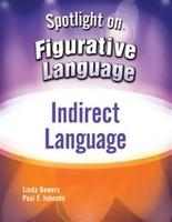 Image Spotlight on Figurative Language: Indirect Language