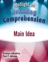 Image Spotlight on Listening Comprehension: Main Idea