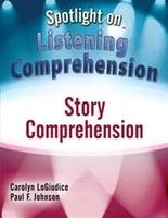 Image Spotlight on Listening Comprehension: Story Comprehension
