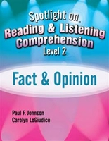 Image Spotlight on Reading & Listening Comprehension Level 2: Fact & Opinion