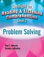 Image Spotlight on Reading & Listening Comprehension Level 2: Problem Solving