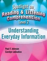 Image Spotlight on Reading & Listening Comprehension Level 2: Understanding Everyday I