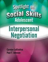 Image Spotlight on Social Skills Adolescent: Interpersonal Negotiation