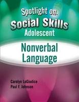 Image Spotlight on Social Skills Adolescent: Nonverbal Language