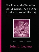 Image Facilitating the Transition of Students Who Are Deaf or Hard of Hearing