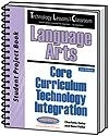 Image Technology Lessons for the Classroom: Language Arts Core Curriculum