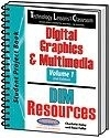 Image Technology Lessons for the Classroom: Digital Graphics & Multimedia - Volume 1