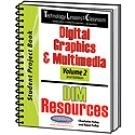 Image Technology Lessons for the Classroom: Digital Graphics & Multimedia - Volume 2