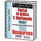 Image Technology Lessons for the Classroom: Digital Graphics & Multimedia - Volume 3