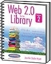 Image Web 2.0 for the Library, Volume 2